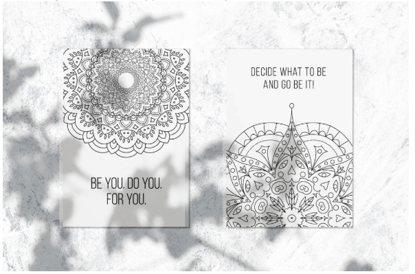 Coloring Postcards. Be You. Do You. For You. Decide What to Be and Go Be It!