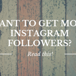 Want to Get More Instagram Followers? Read this!