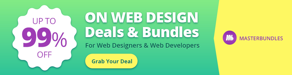Up to 99% Off on Web Design Deals and Bundles for Web Designers and Web Developers. Grab Your Deal @ MasterBundles