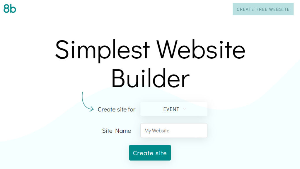 8b Simplest Website Builder. Free & Simple Website Builder. Create Site on Mobile or Desktop.