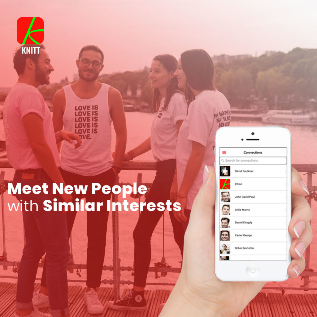 Knitt App - Connect Nearby People. Meet New People with Similar Interests.