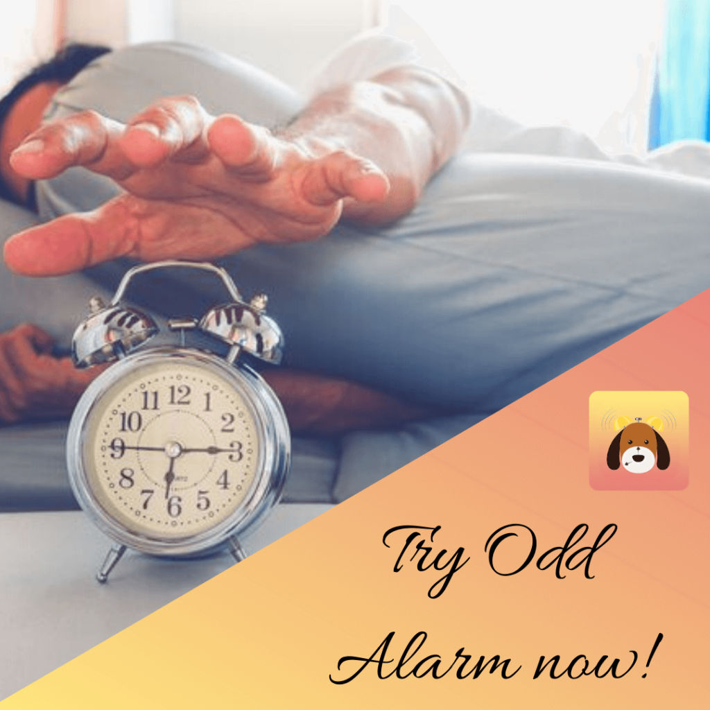 Try Odd Alarm App Now! Smart Alarm Clock App With Set of Fun Loud Sounds.