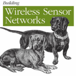 Building Wireless Sensor Networks