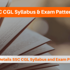 SSC CGL Syllabus and Exam Pattern Know Details