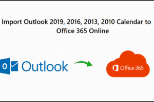Import Outlook 2019, 2016, 2013, 2010 Calendar to Office 365 Online. Outlook Calendar to Office 365 Converter.