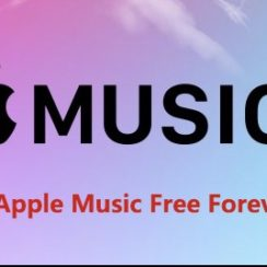 Get Apple Music Free Forever