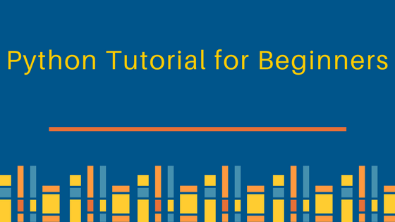 Python Tutorial for Beginners