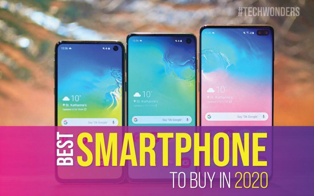 Best Smartphone to Buy in 2020. Best Smartphones 2020.