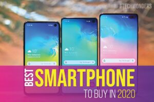 Best Smartphone to Buy in 2020
