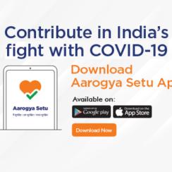 Download Arogya Setu App. Contribute in India's Fight with COVID-19