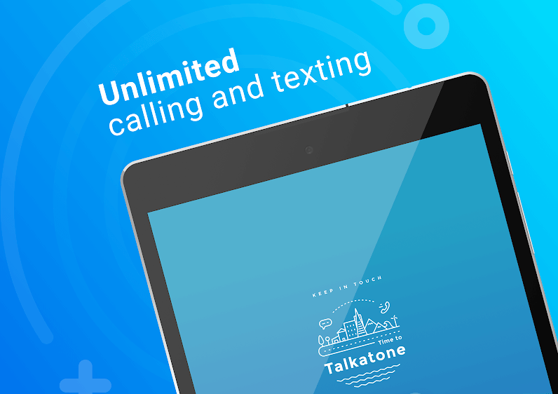 Time to Talkatone Unlimited Calling and Texting. Keep in Touch with Your Loved Ones.