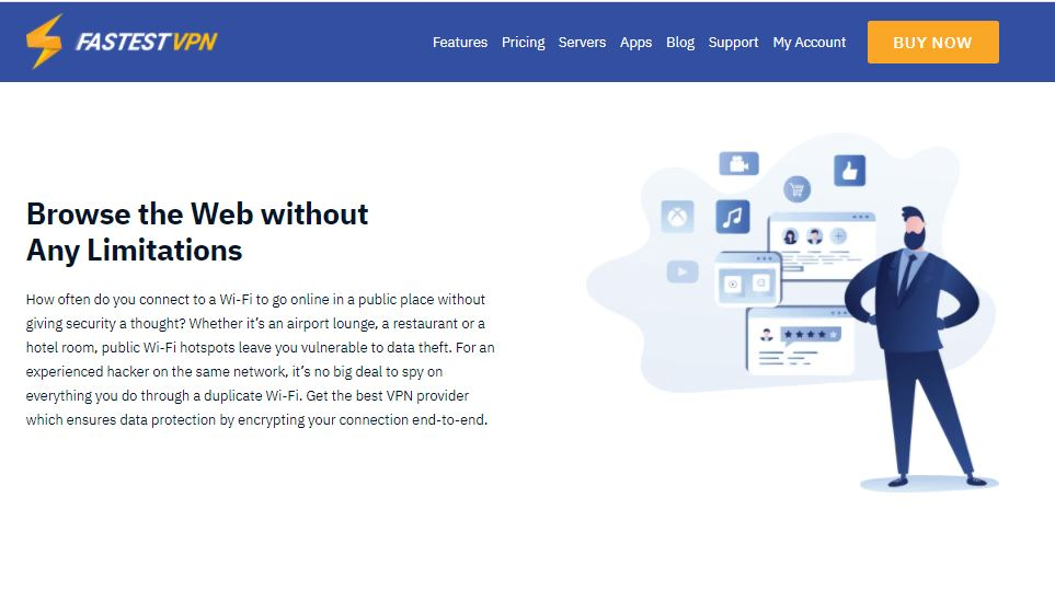 FastestVPN: Browse the Web without Any Limitations.