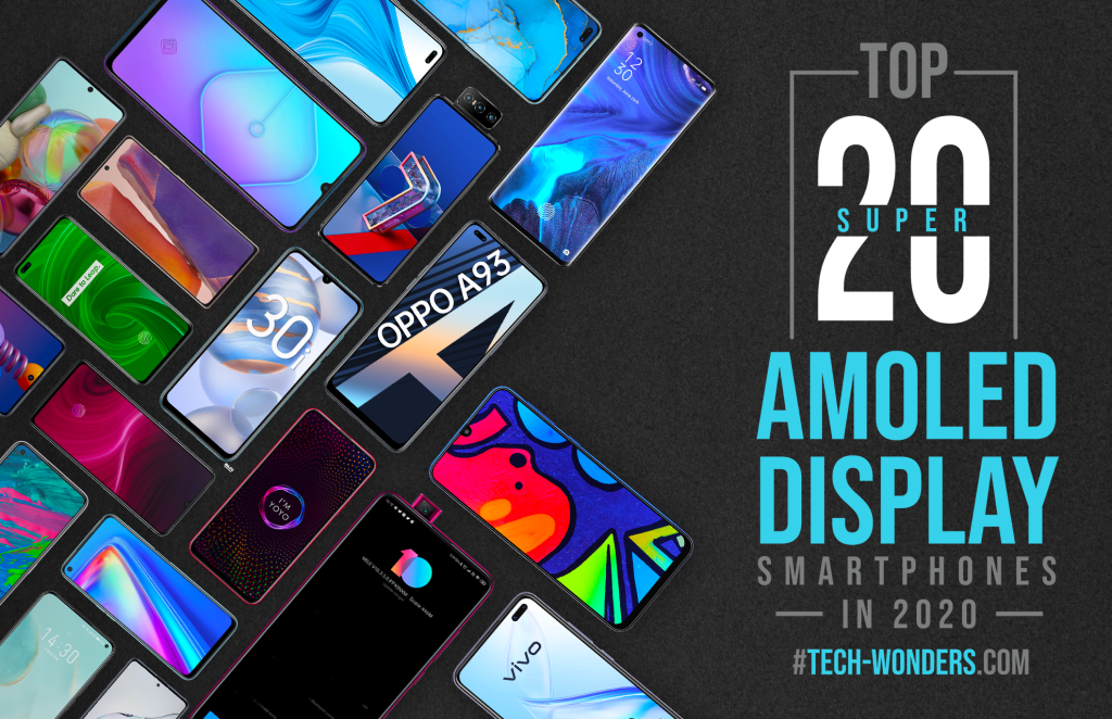 Top 20 Super AMOLED Display Smartphones in 2020 | Tech-Wonders.com