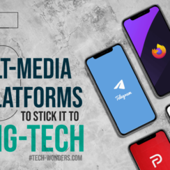 5 Alt-Media Platforms to Stick It to Big Tech