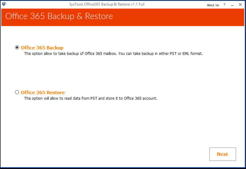 Office 365 Backup: This option allows to take backup of Office 365 mailbox. You can take backup in either PST or EML format.