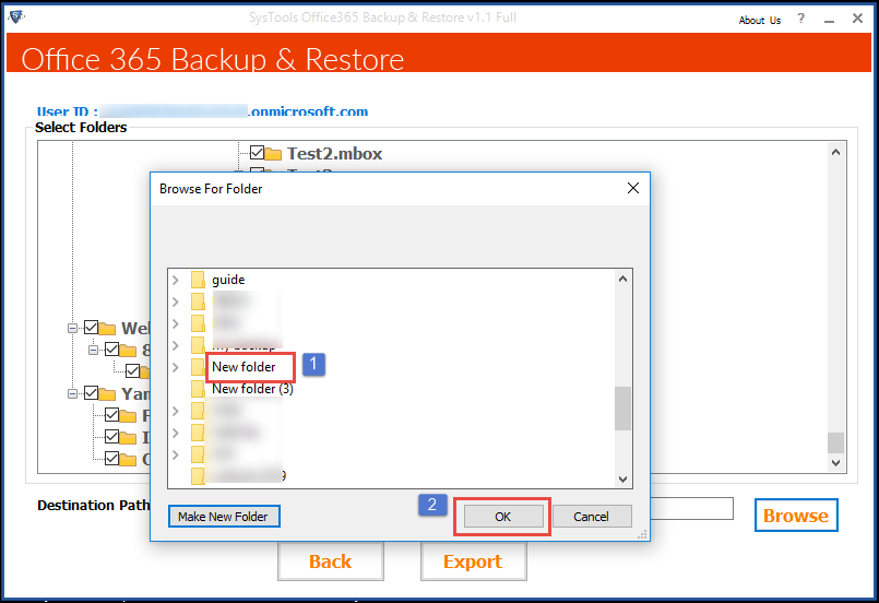 Office 365 Backup: Browse For Folder to save the PST or EML file.