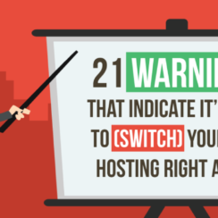 21 Warnings That Indicate It's Time to Switch Your Web Hosting Right Away
