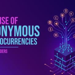 The Rise of Anonymous Cryptocurrencies