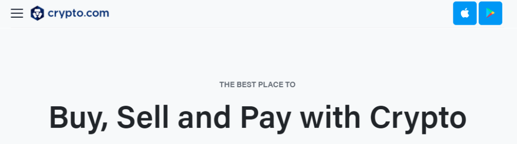Crypto.com - The Best Place to Buy, Sell and Pay with Crypto
