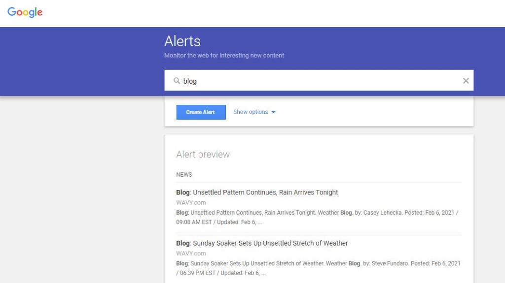 Google Alerts: Monitor the web for interesting new content.