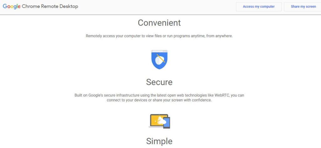 Google Chrome Remote Desktop - Simple, Secure and Convenient