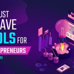 9 Must-Have Tools for Entrepreneurs