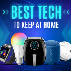 Best Tech Gadgets to Keep at Home
