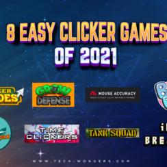8 Easy Clicker Games of 2021