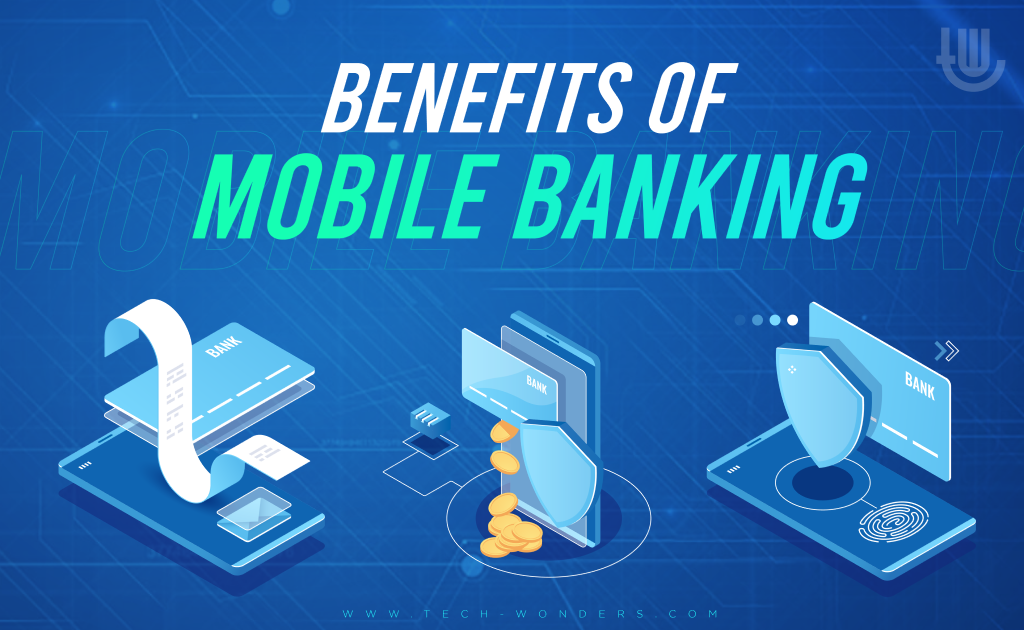 Benefits of Mobile Banking