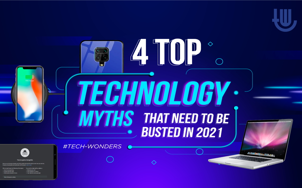 4 Top Technology Myths That Need to Be Busted in 2021