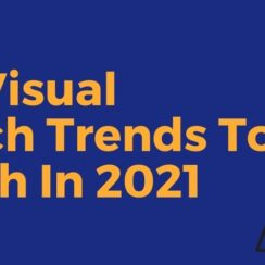 Visual Search Trends to Watch in 2021