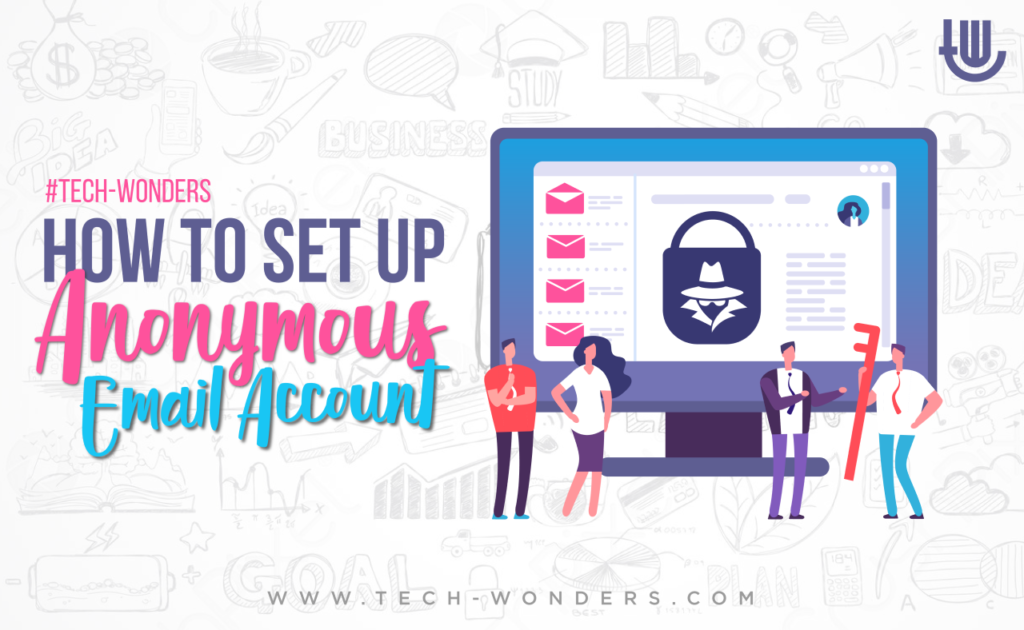 How to set up anonymous email account?