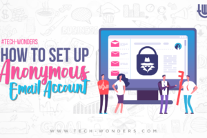 How to set up anonymous email account