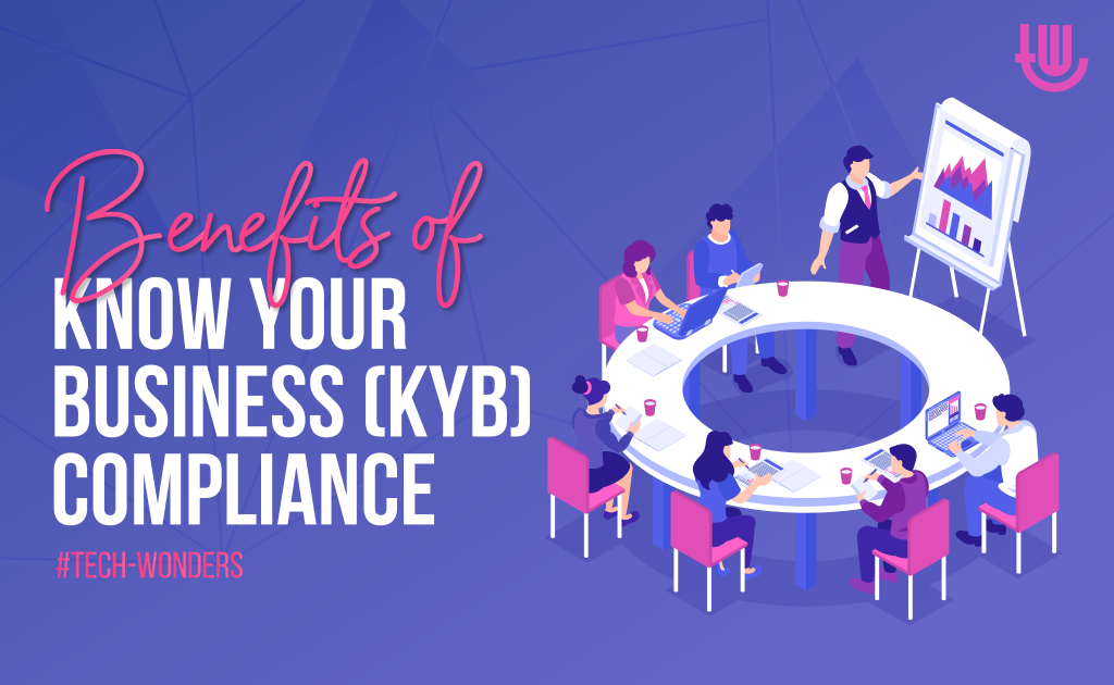 Benefits of Know Your Business (KYB) Compliance