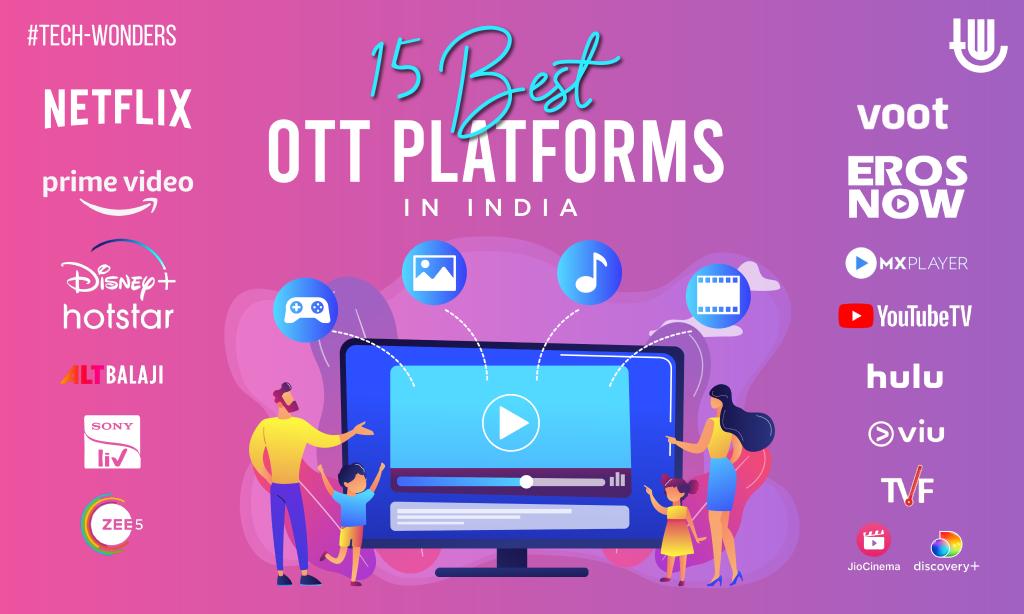 15 Best OTT Platforms in India