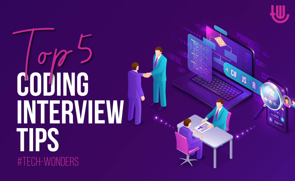 Top 5 Coding Interview Tips