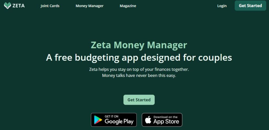 Zeta Money Manager. A free budgeting app designed for couples. Zeta helps you stay on top of your finances together.
