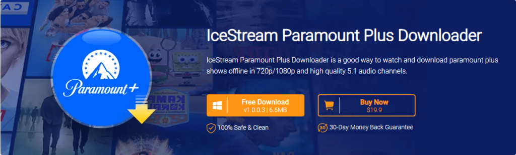 IceStream Paramount Plus Downloader is a good way to watch and download Paramount Plus shows offline in 720p/1080p and high quality 5.1 audio channels.