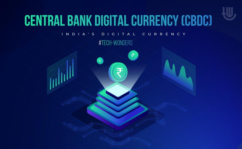 Central Bank Digital Currency (CBDC)