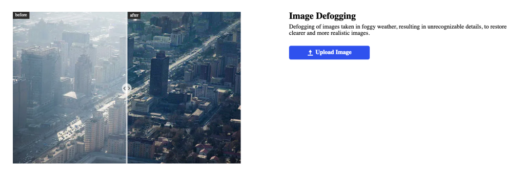 Defogging of images taken in foggy weather, resulting in unrecognizable details, to restore clearer and more realistic images.