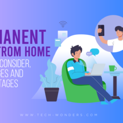 Permanent Work From Home: Things to Consider, Advantages and Disadvantages