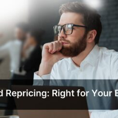 Automated Repricing: Right for Your Business?
