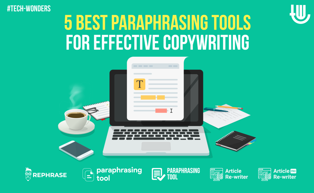 5 Best Paraphrasing Tools for Effective Copywriting