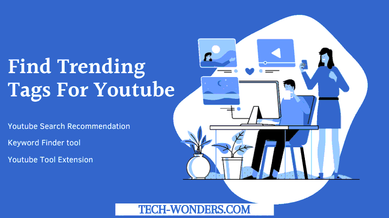 Find Trending Tags For YouTube