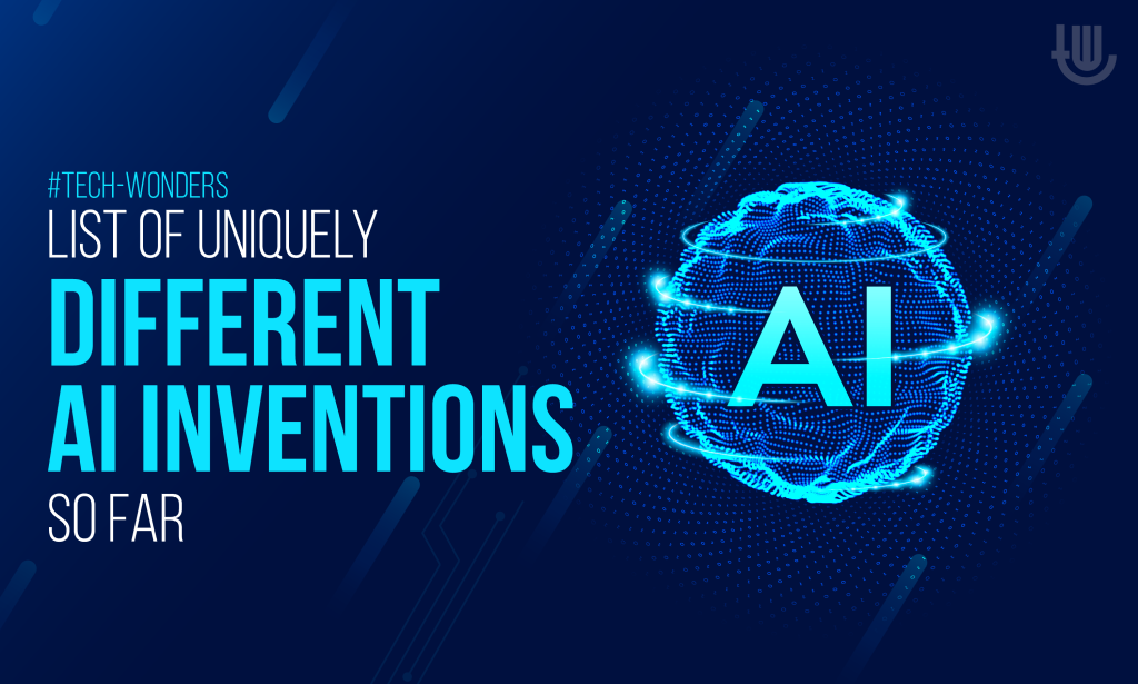 List of Uniquely Different AI Inventions So Far